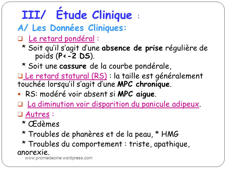 III/ Étude Clinique : A/ Les Données Cliniques: Le retard pondéral :