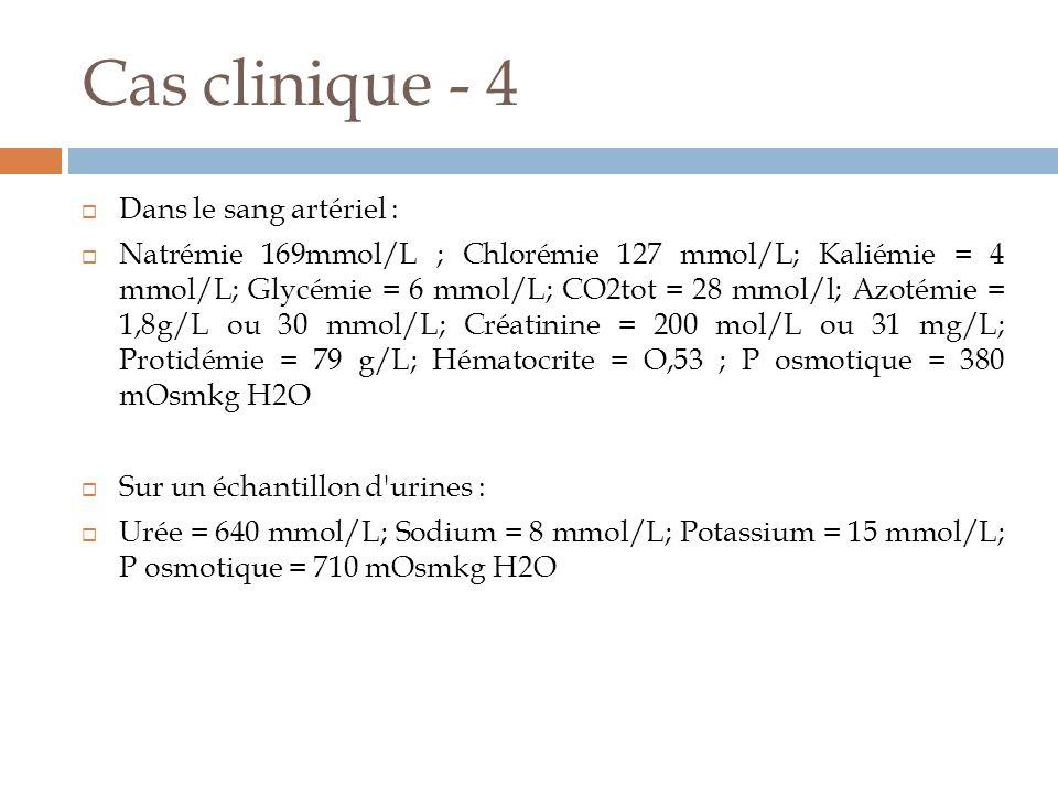 Cas clinique - 4 Dans le sang artériel :