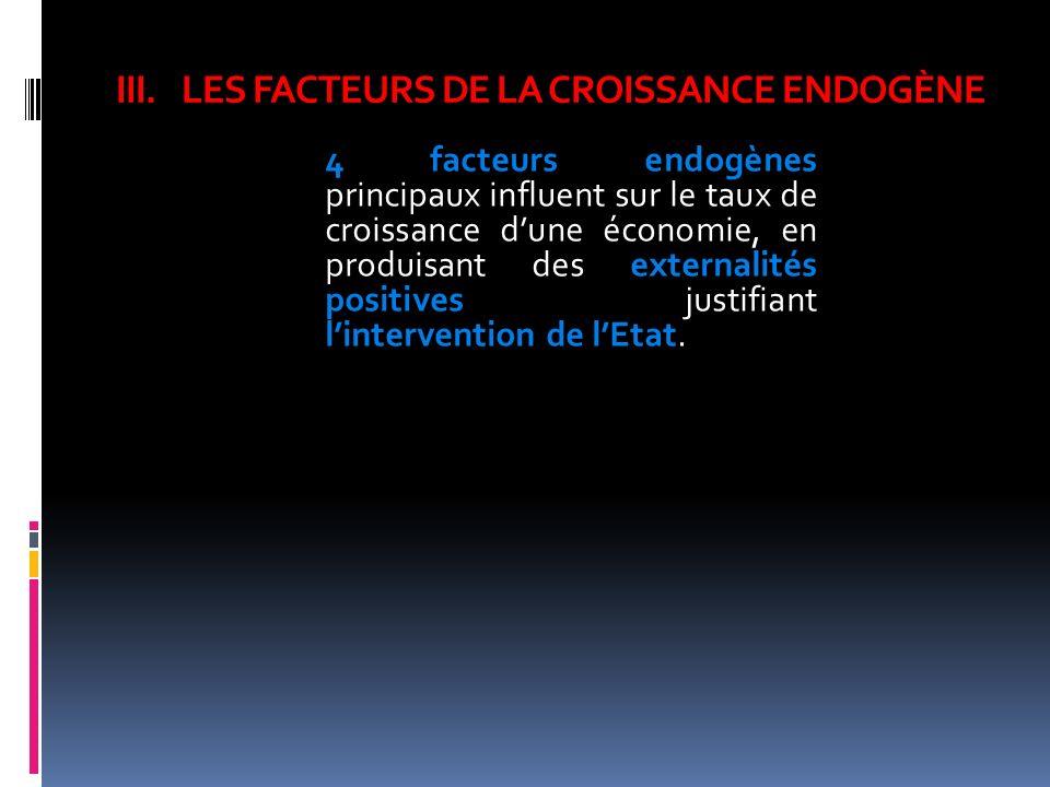LES FACTEURS DE LA CROISSANCE ENDOGÈNE