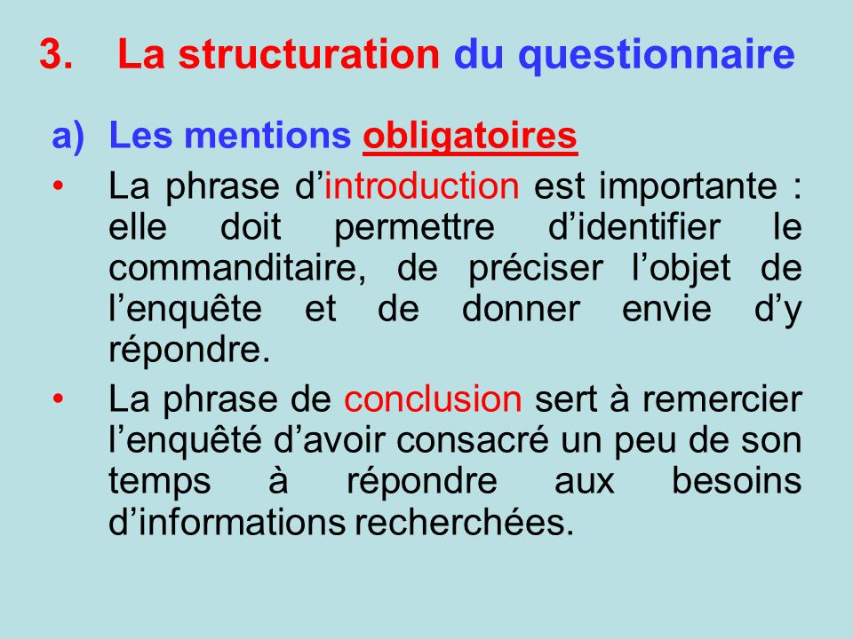 La structuration du questionnaire