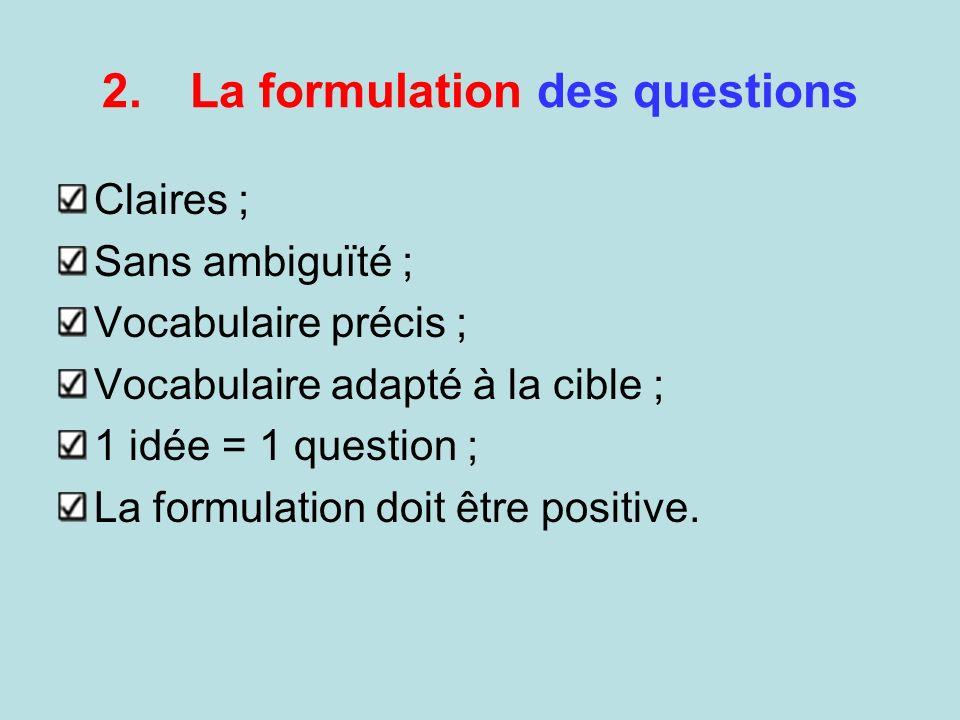 La formulation des questions
