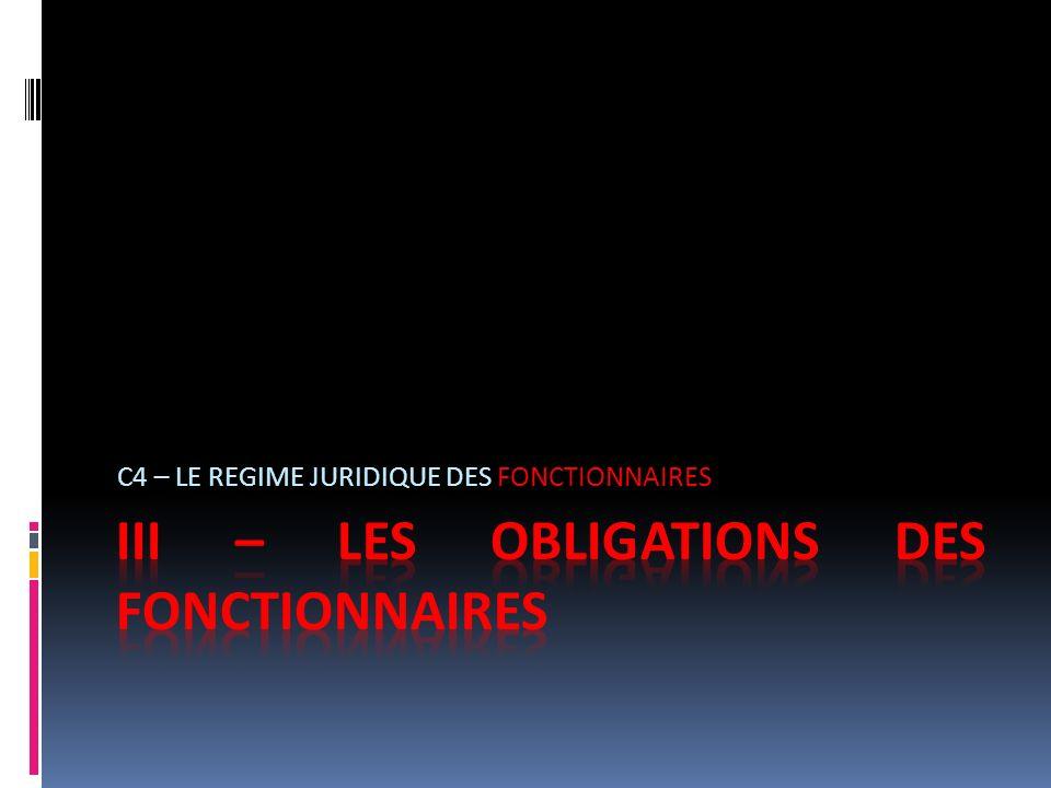 III – LES OBLIGATIONS DES FONCTIONNAIRES
