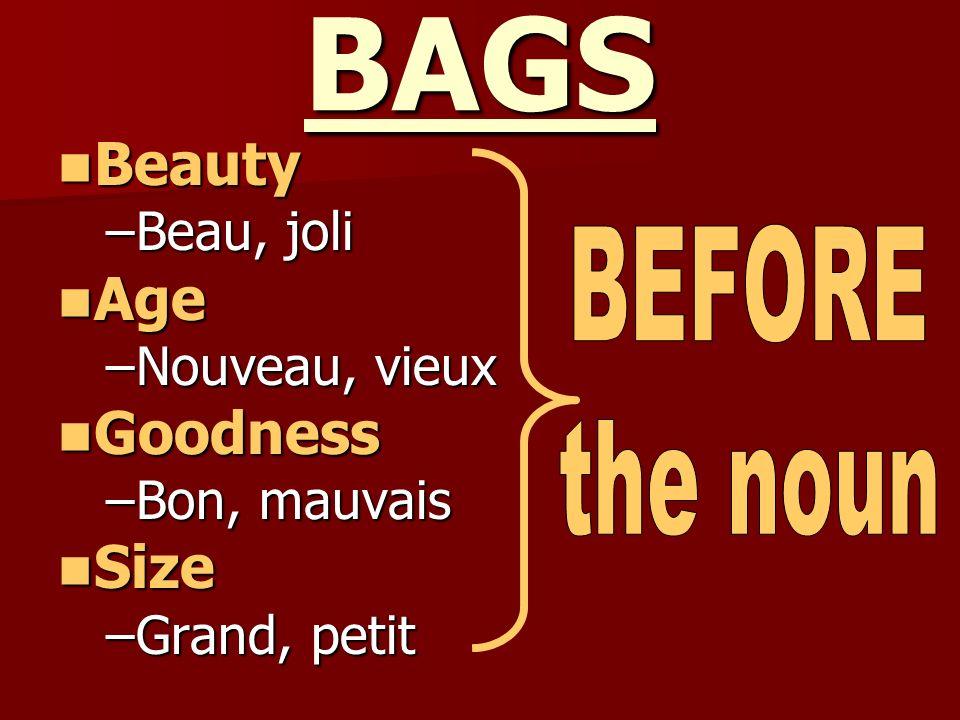 BAGS Beauty Age Goodness Size Beau, joli Nouveau, vieux Bon, mauvais
