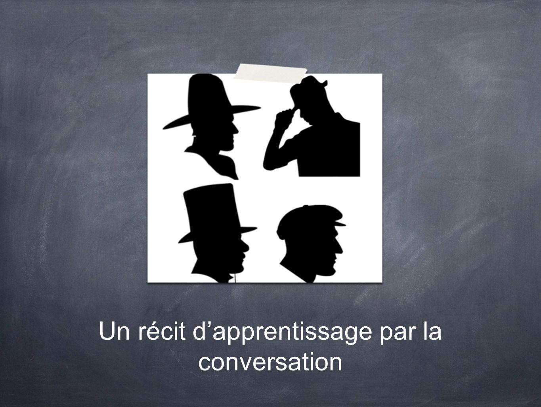 Un récit d'apprentissage par la conversation