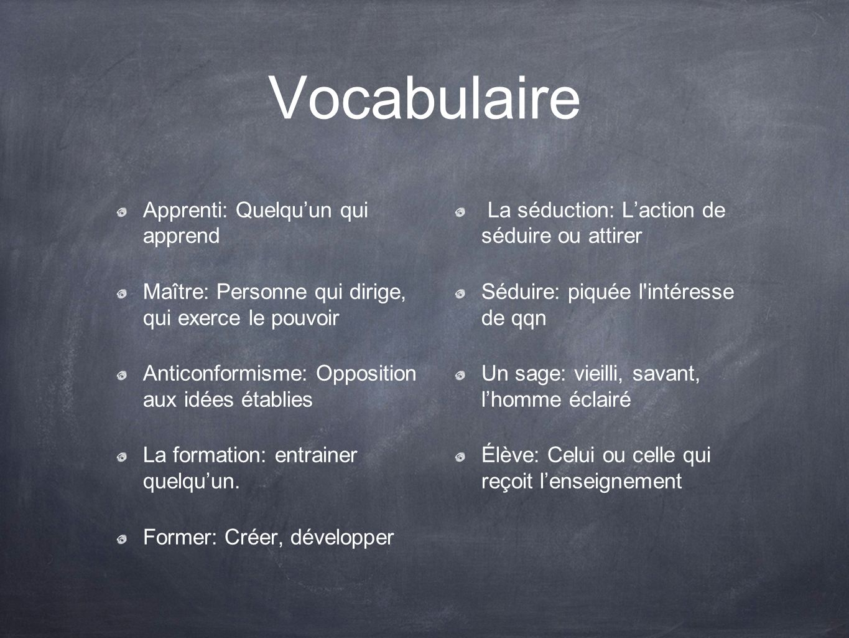 Vocabulaire Apprenti: Quelqu'un qui apprend