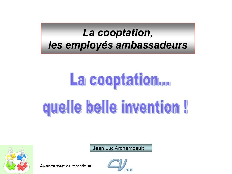 La cooptation, les employés ambassadeurs