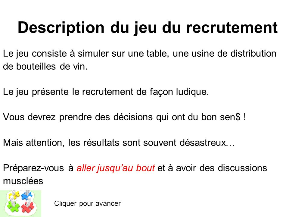 Description du jeu du recrutement