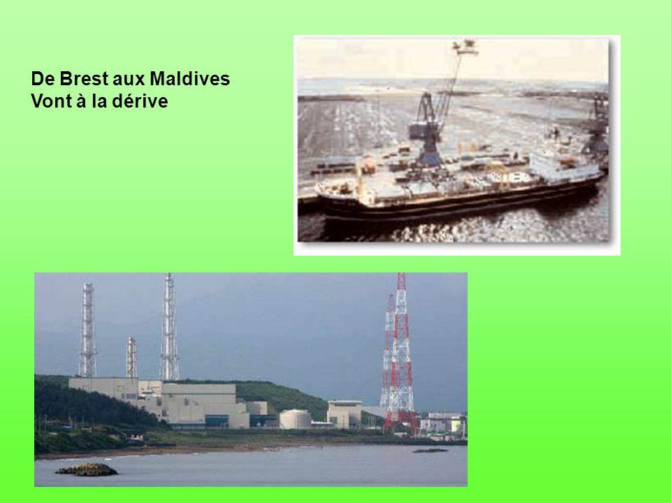 De Brest aux Maldives Vont à la dérive