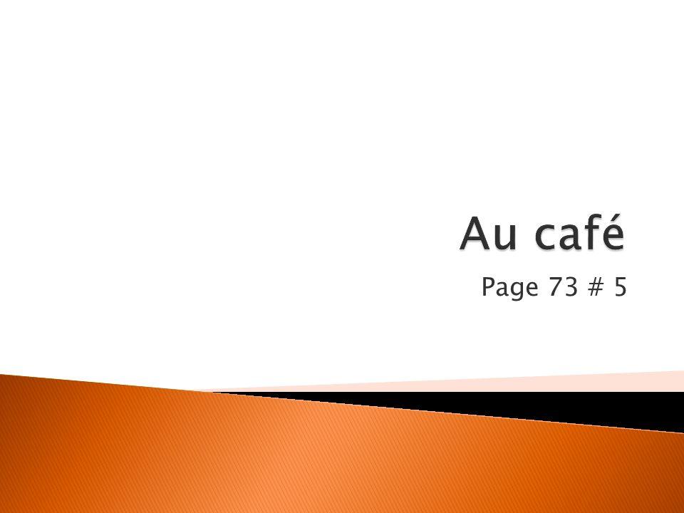 Au café Page 73 # 5