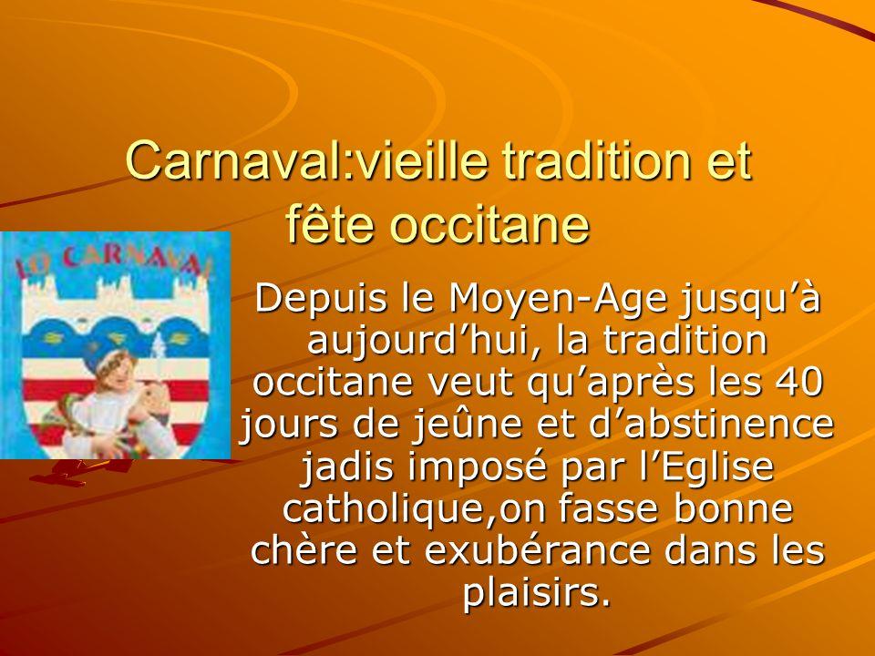 Carnaval:vieille tradition et fête occitane
