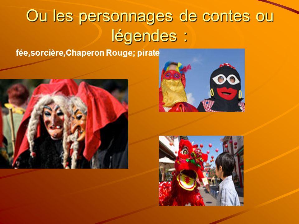 Ou les personnages de contes ou légendes :