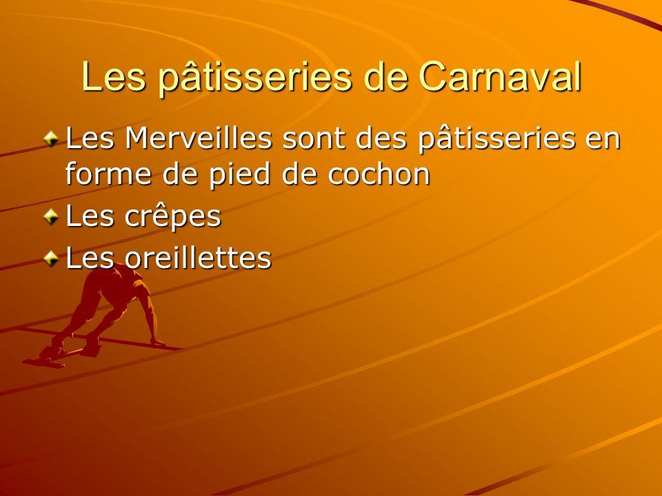 Les pâtisseries de Carnaval