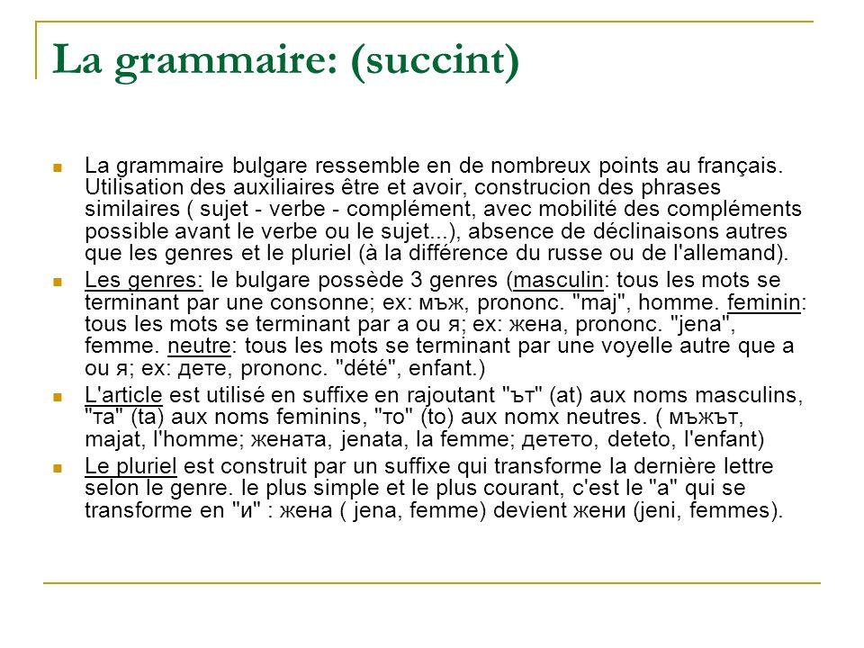 La grammaire: (succint)