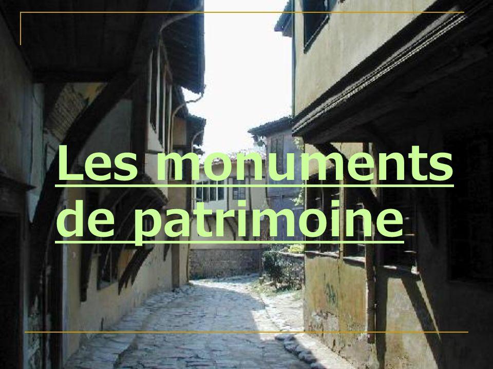 Les monuments de patrimoine