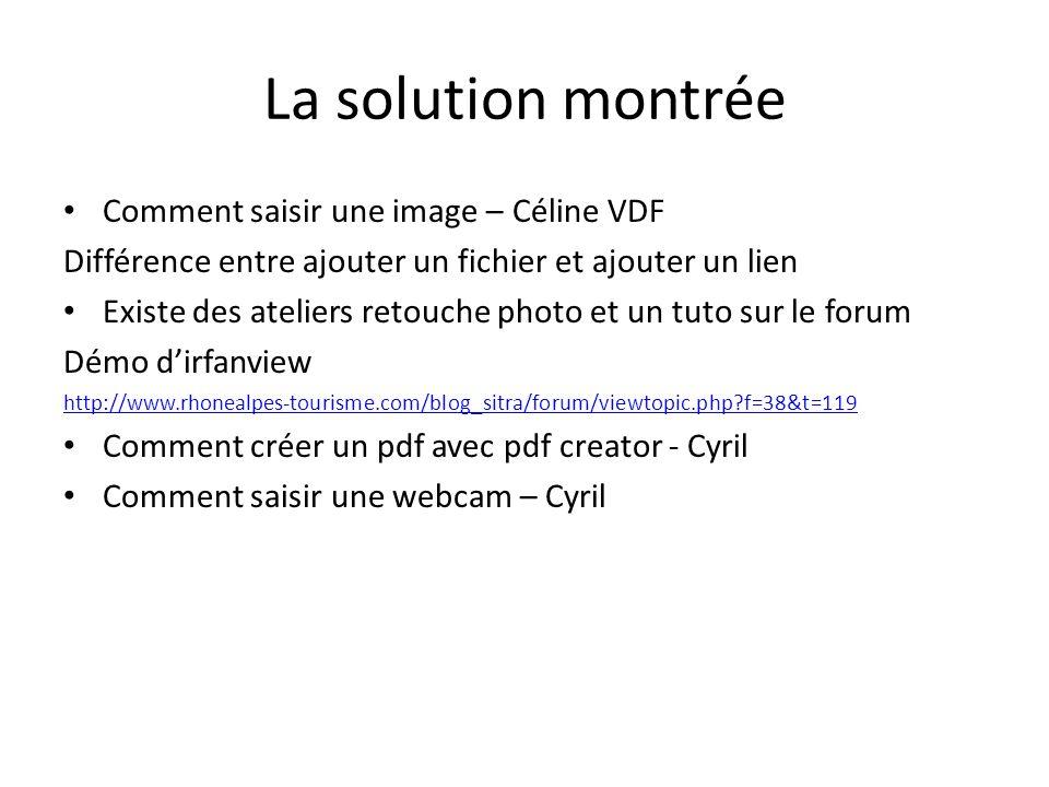 La solution montrée Comment saisir une image – Céline VDF