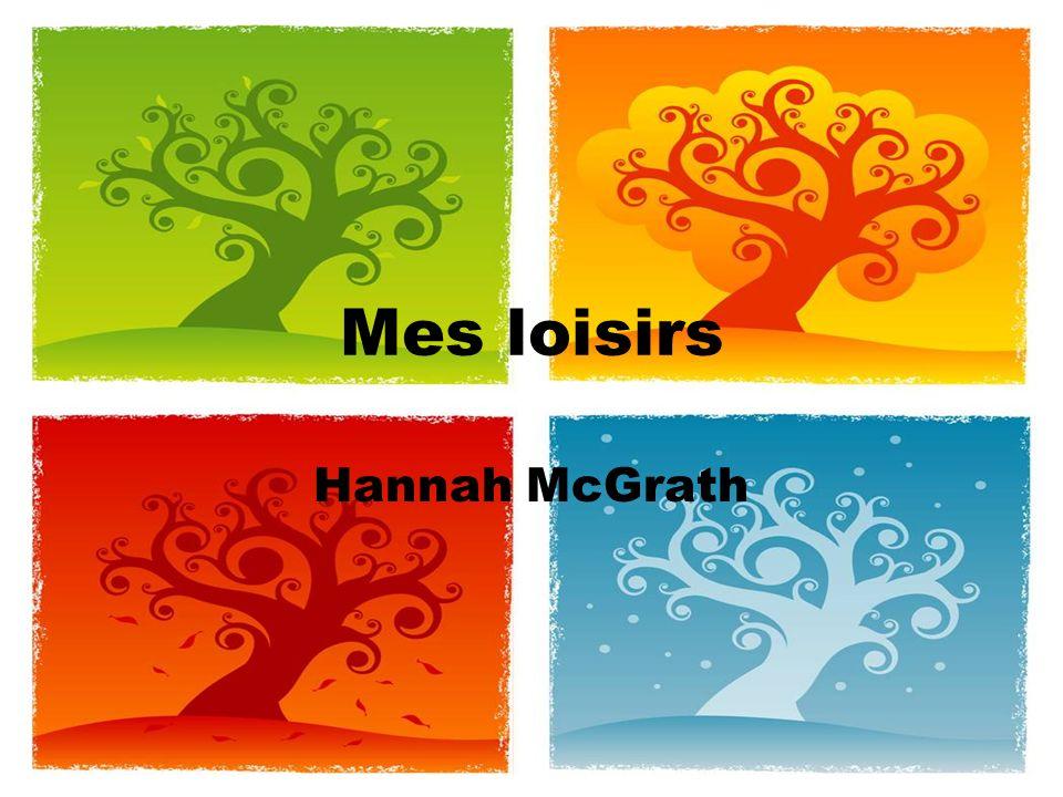 Mes loisirs Hannah McGrath