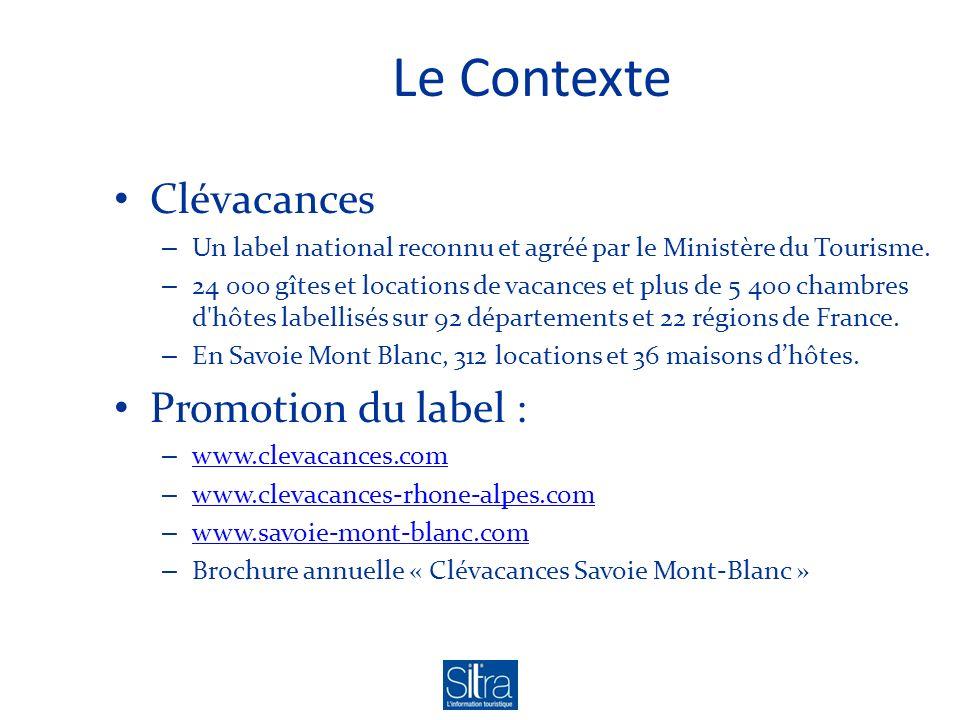 Le Contexte Clévacances Promotion du label :