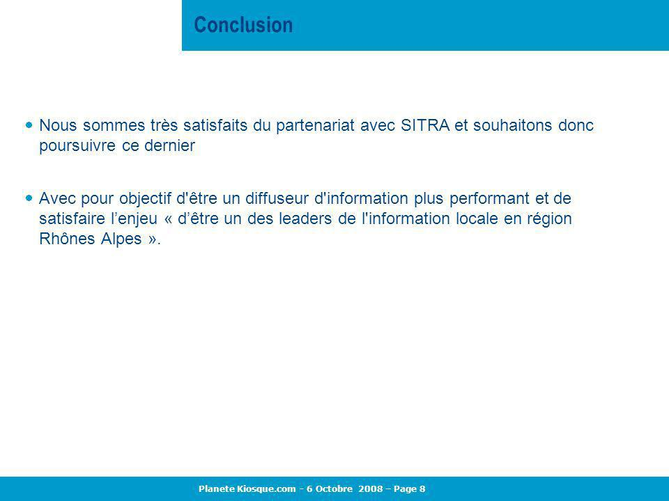 Conclusion Nous sommes très satisfaits du partenariat avec SITRA et souhaitons donc poursuivre ce dernier.