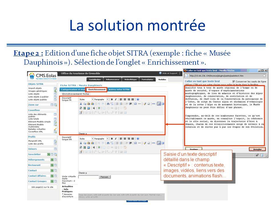 La solution montrée Etape 2 : Edition d'une fiche objet SITRA (exemple : fiche « Musée Dauphinois »). Sélection de l'onglet « Enrichissement ».