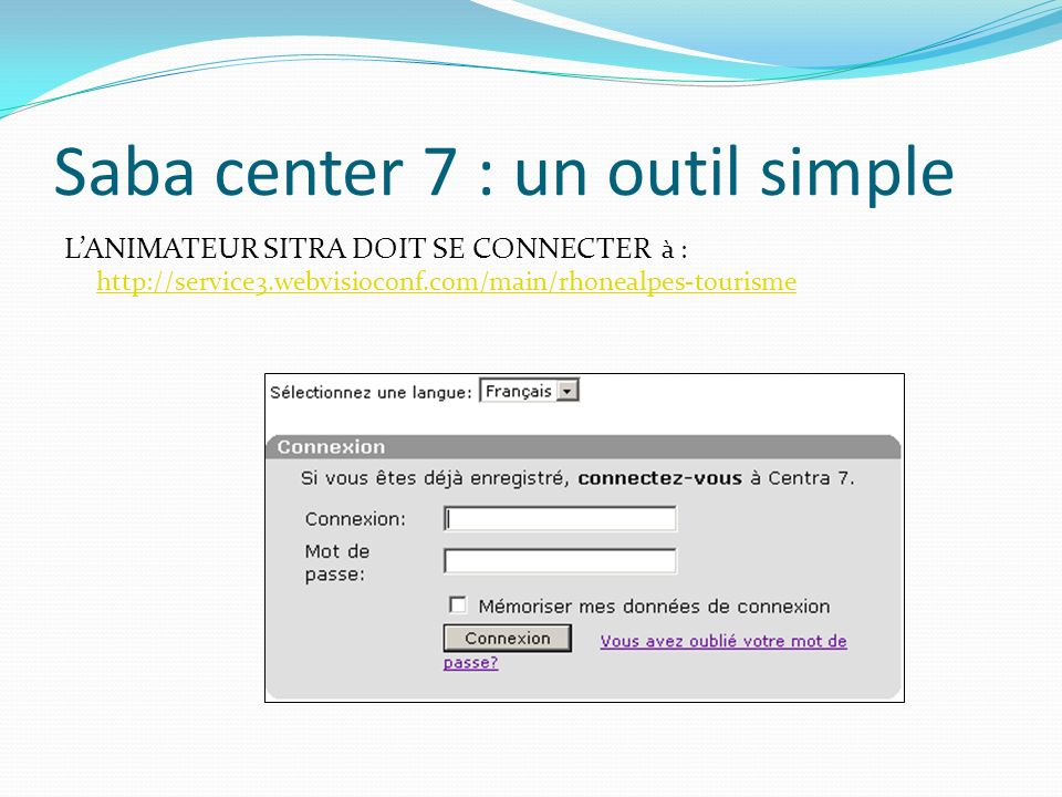 Saba center 7 : un outil simple