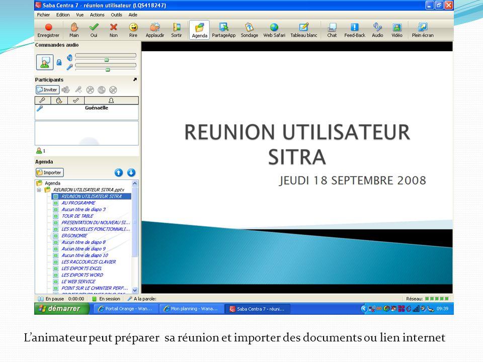 L'animateur peut préparer sa réunion et importer des documents ou lien internet