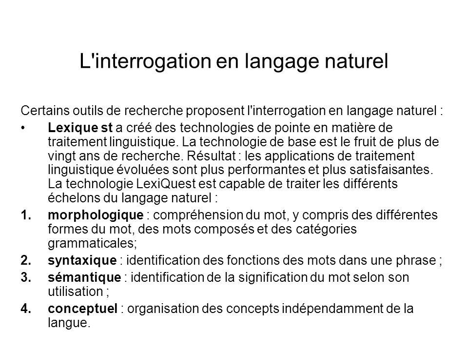 L interrogation en langage naturel