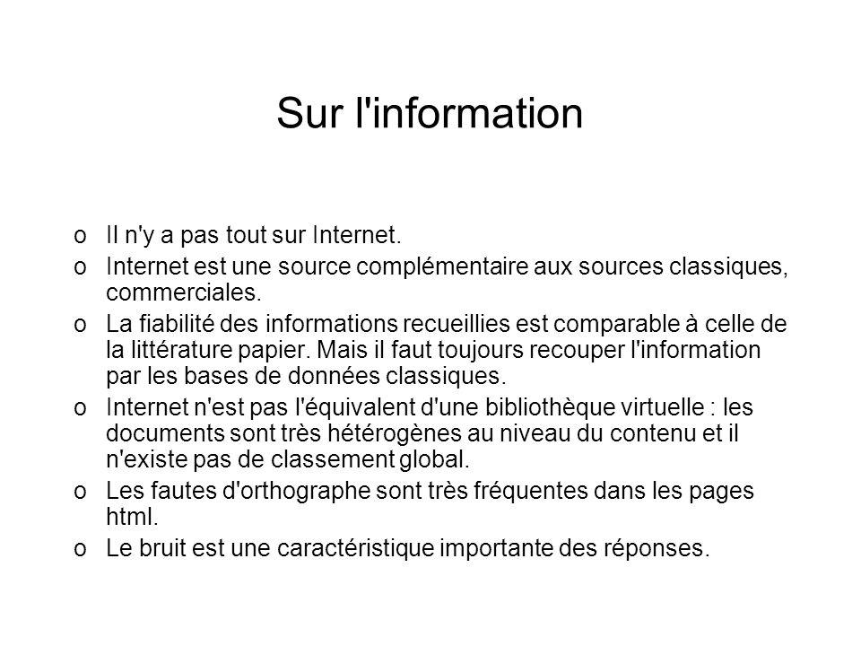 Sur l information Il n y a pas tout sur Internet.