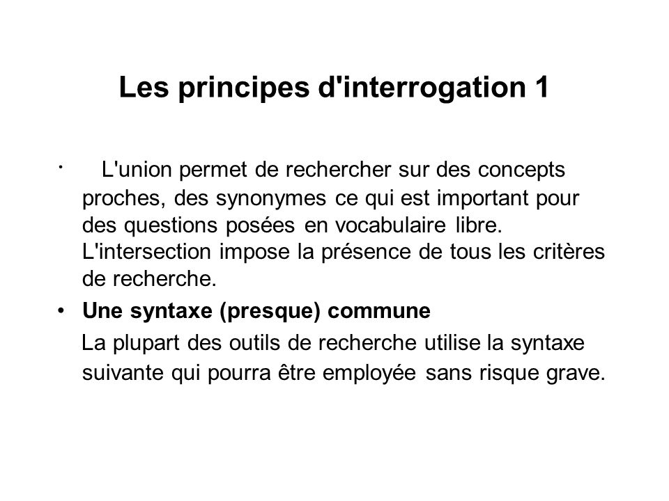 Les principes d interrogation 1