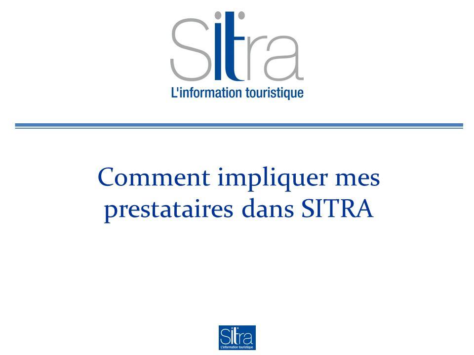 Comment impliquer mes prestataires dans SITRA