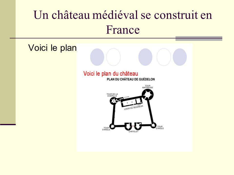Un château médiéval se construit en France