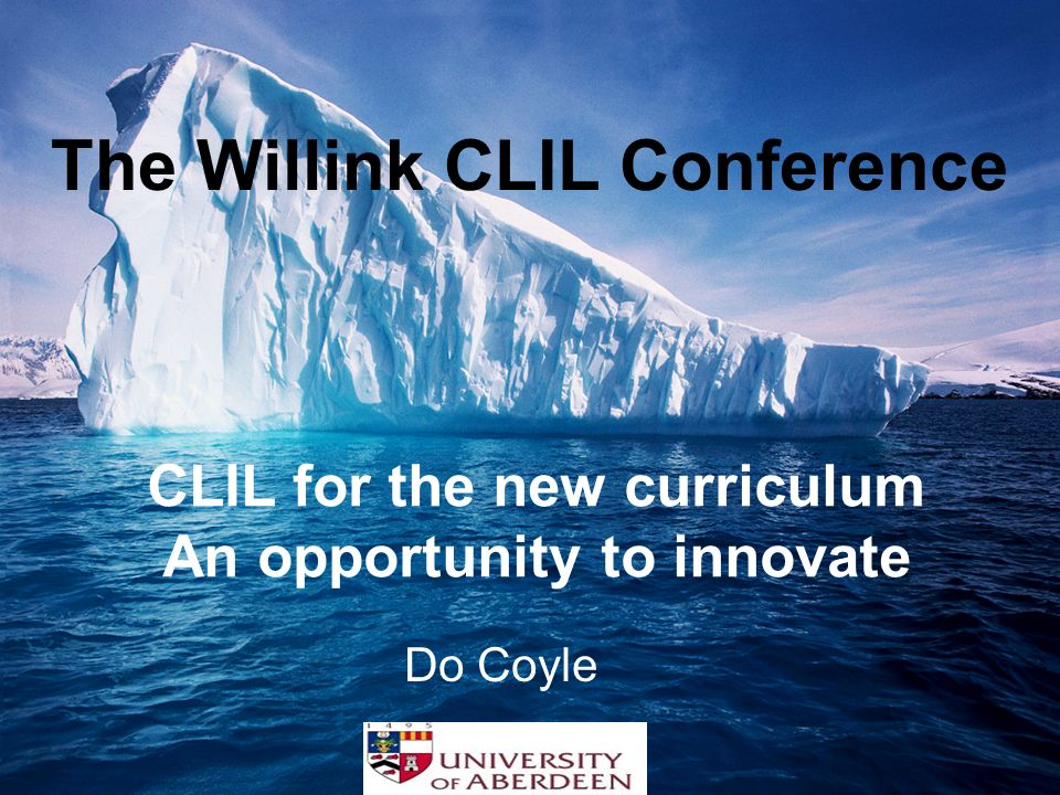 The Willink CLIL Conference