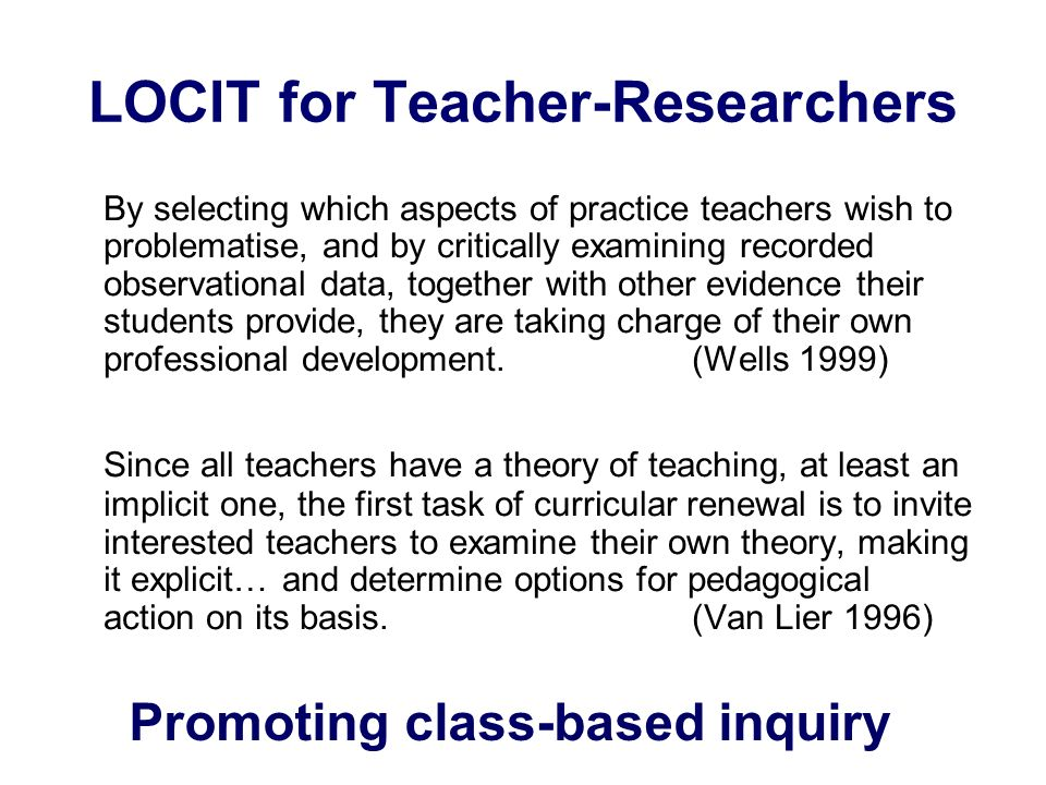 LOCIT for Teacher-Researchers
