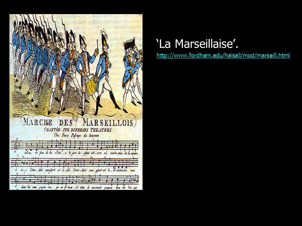 'La Marseillaise'. http://www.fordham.edu/halsall/mod/marseill.html