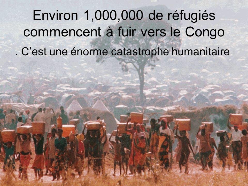 Environ 1,000,000 de réfugiés commencent à fuir vers le Congo