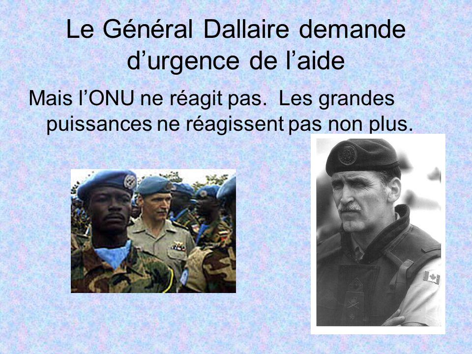 Le Général Dallaire demande d'urgence de l'aide