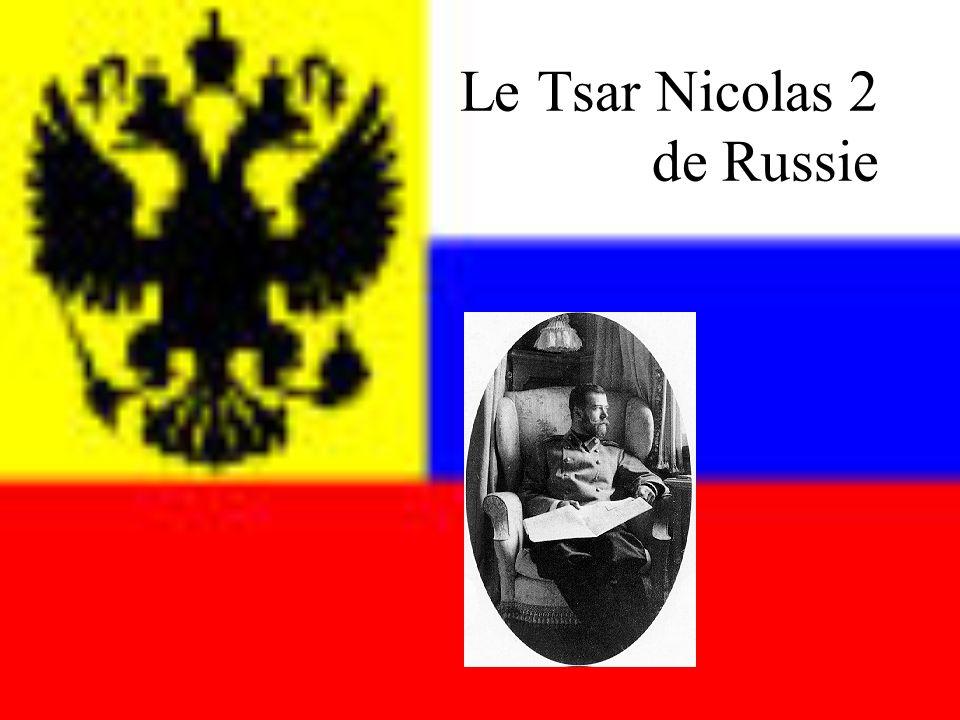 Le Tsar Nicolas 2 de Russie