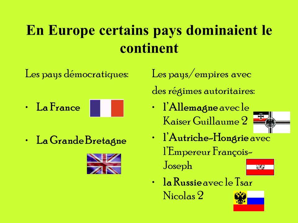 En Europe certains pays dominaient le continent