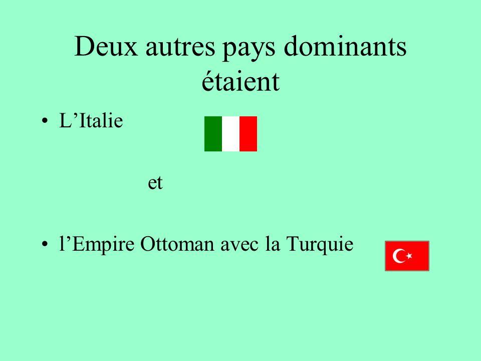 Deux autres pays dominants étaient