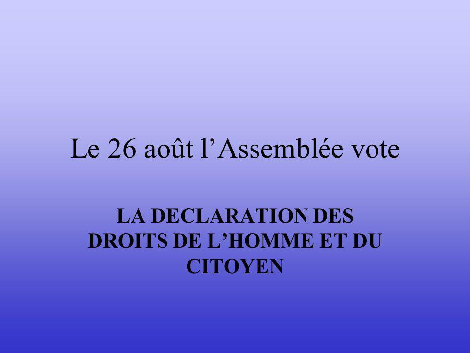 Le 26 août l'Assemblée vote