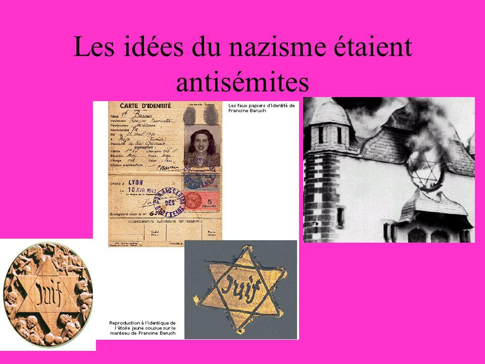 Les idées du nazisme étaient antisémites
