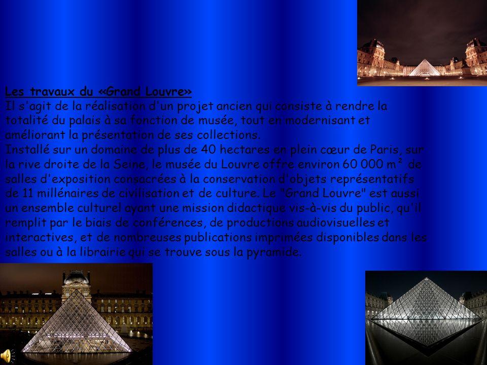 Les travaux du «Grand Louvre»