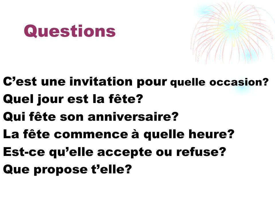 Questions C'est une invitation pour quelle occasion