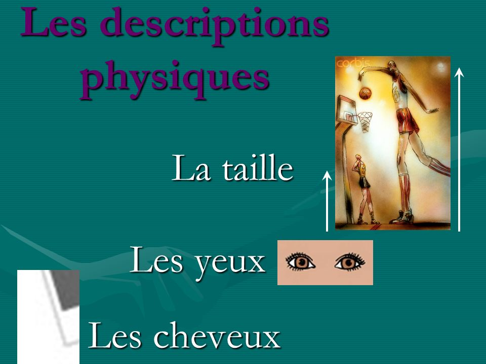 Les descriptions physiques