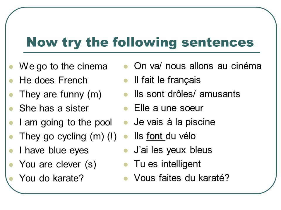 Now try the following sentences