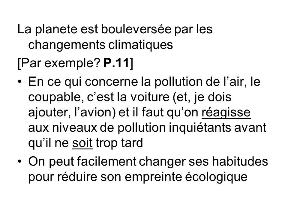 La planete est bouleversée par les changements climatiques