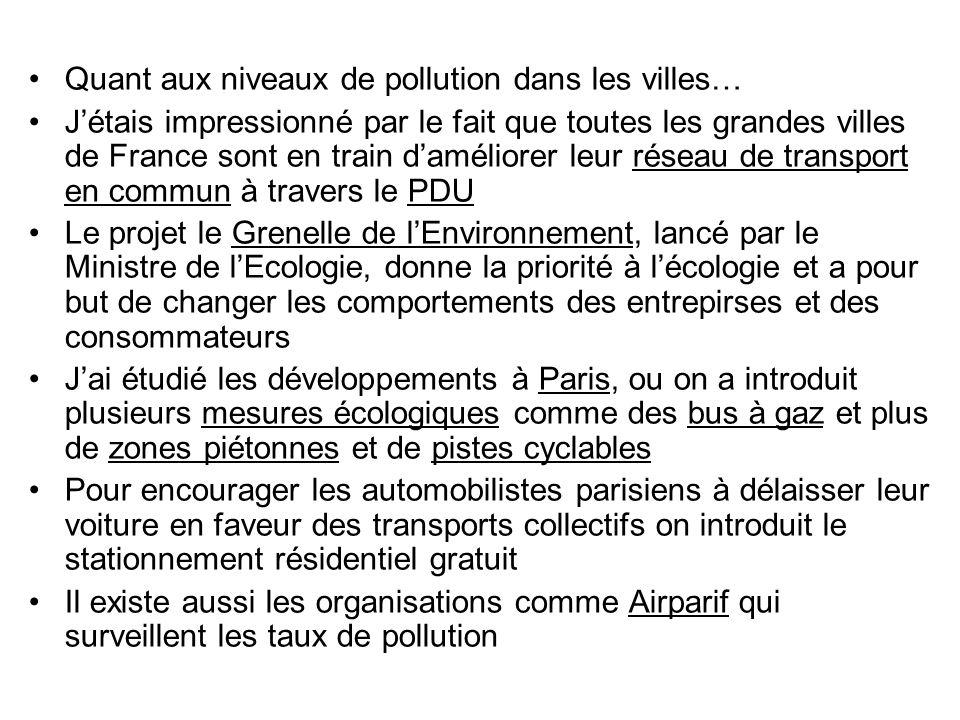 Quant aux niveaux de pollution dans les villes…