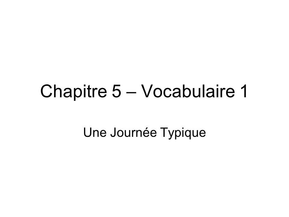 Chapitre 5 – Vocabulaire 1