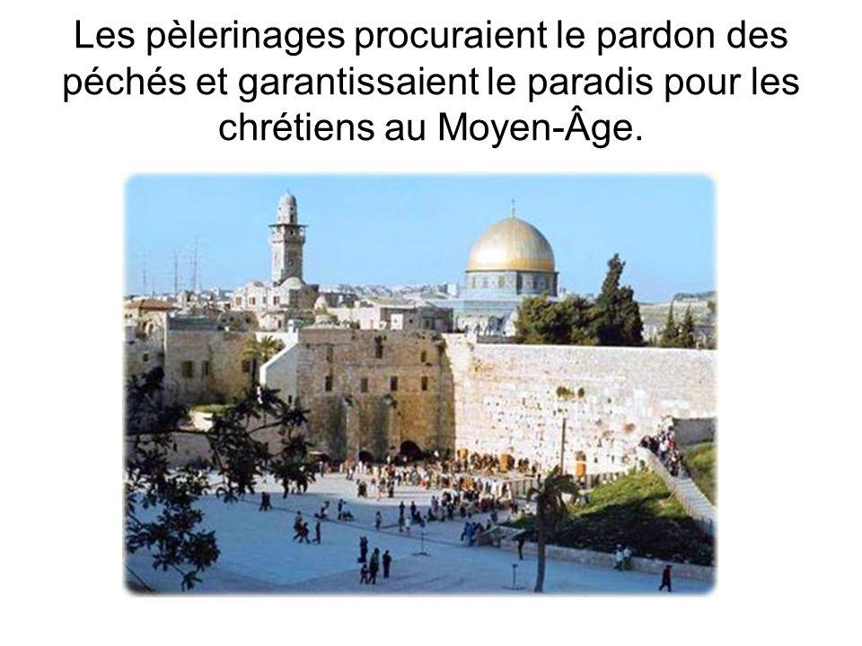 Les pèlerinages procuraient le pardon des péchés et garantissaient le paradis pour les chrétiens au Moyen-Âge.