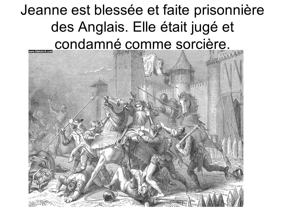 Jeanne est blessée et faite prisonnière des Anglais