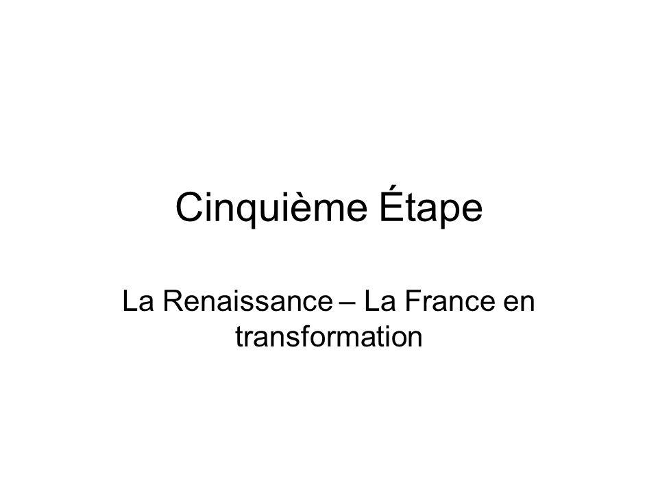 La Renaissance – La France en transformation